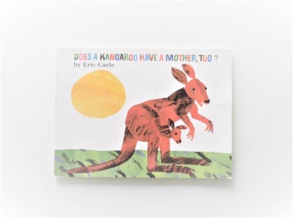 Eric Carle Collection (Does A Kangaroo Have A Mother)
